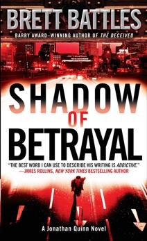 Shadow of Betrayal: A Thriller, Battles, Brett