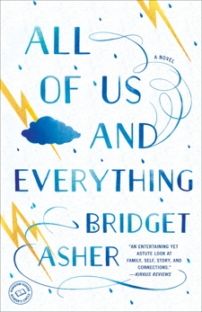 All of Us and Everything: A Novel, Asher, Bridget