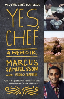 Yes, Chef: A Memoir, Chambers, Veronica & Samuelsson, Marcus
