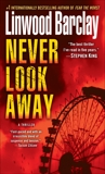 Never Look Away: A Thriller, Barclay, Linwood