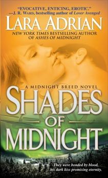 Shades of Midnight: A Midnight Breed Novel, Adrian, Lara