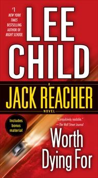 Worth Dying For: A Jack Reacher Novel, Child, Lee