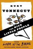 The Nice Little People (Stories), Vonnegut, Kurt