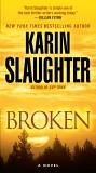 Broken: A Novel, Slaughter, Karin