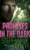 Promises in the Dark: A Shadow Force Novel, Tyler, Stephanie