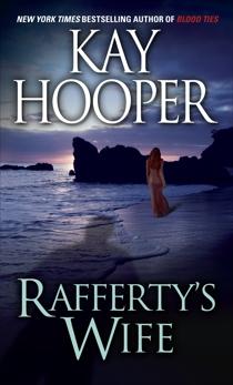 Rafferty's Wife, Hooper, Kay