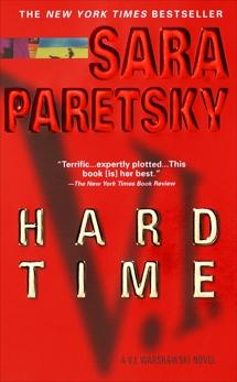 Hard Time: A V. I. Warshawski Novel, Paretsky, Sara
