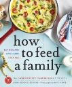 How to Feed a Family: The Sweet Potato Chronicles Cookbook, Marsh, Ceri & Keogh, Laura