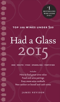Had a Glass 2015: Top 100 Wines Under $20, Nevison, James