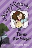 Alice-Miranda Takes the Stage, Harvey, Jacqueline