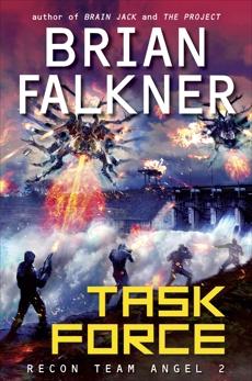 Task Force (Recon Team Angel #2), Falkner, Brian