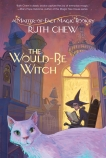 A Matter-of-Fact Magic Book: The Would-Be Witch, Chew, Ruth