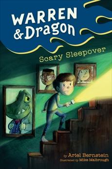 Warren & Dragon Scary Sleepover, Bernstein, Ariel