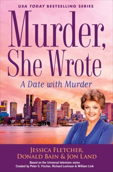 Murder, She Wrote: A Date with Murder, Bain, Donald & Fletcher, Jessica & Land, Jon