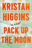 Pack Up the Moon, Higgins, Kristan