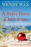 A Bella Flora Christmas, Wax, Wendy