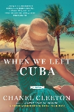 When We Left Cuba, Cleeton, Chanel