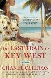 The Last Train to Key West, Cleeton, Chanel