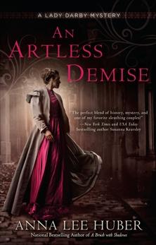 An Artless Demise, Huber, Anna Lee