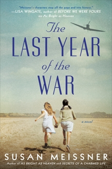 The Last Year of the War, Meissner, Susan