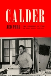 Calder: The Conquest of Time: The Early Years: 1898-1940, Perl, Jed