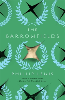The Barrowfields: A Novel, Lewis, Phillip