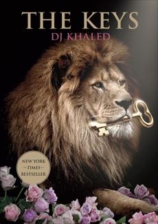 The Keys: A Memoir, Khaled, DJ
