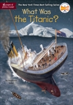 What Was the Titanic?, Sabol, Stephanie