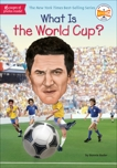 What Is the World Cup?, Bader, Bonnie
