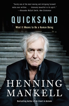 Quicksand: What It Means to Be a Human Being, Mankell, Henning