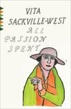 All Passion Spent, Sackville-West, Vita