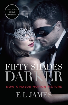 Fifty Shades Darker (Movie Tie-In Edition): Book Two of the Fifty Shades Trilogy, James, E L