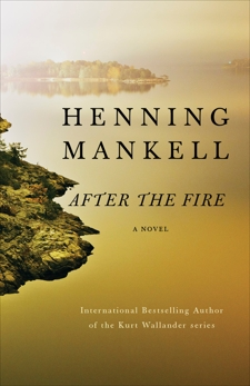 After the Fire, Mankell, Henning
