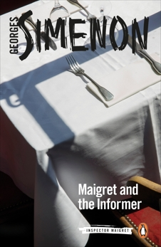 Maigret and the Informer, Simenon, Georges