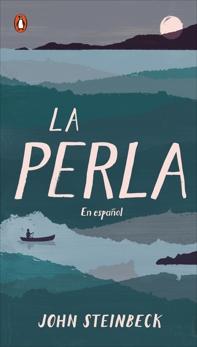 La perla: En español (Spanish Language Edition of The Pearl), Steinbeck, John