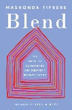Blend: The Secret to Co-Parenting and Creating a Balanced Family, Tifrere, Mashonda