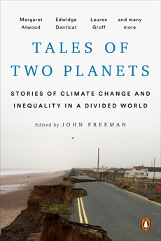Tales of Two Planets: Stories of Climate Change and Inequality in a Divided World,