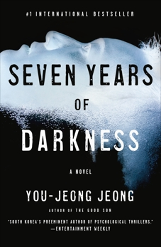 Seven Years of Darkness: A Novel, Jeong, You-Jeong