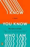 I Know You Know Who I Am: Stories, Kispert, Peter