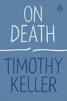 On Death, Keller, Timothy