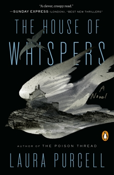 The House of Whispers: A Novel, Purcell, Laura