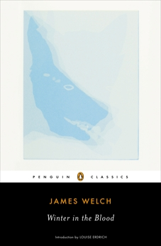 Winter in the Blood, Welch, James