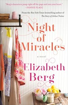 Night of Miracles: A Novel, Berg, Elizabeth