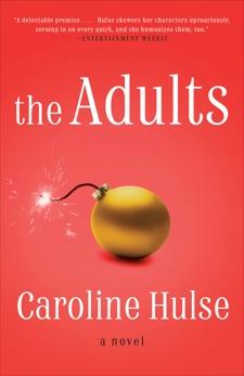 The Adults: A Novel, Hulse, Caroline