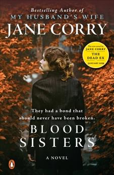 Blood Sisters: A Novel, Corry, Jane