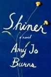 Shiner: A Novel, Burns, Amy Jo