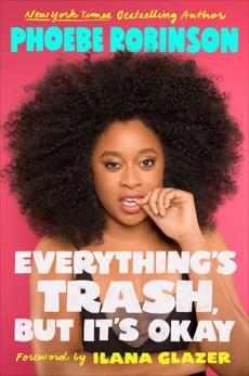 Everything's Trash, But It's Okay, Robinson, Phoebe