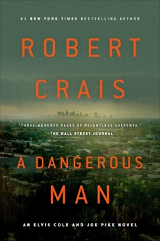 A Dangerous Man, Crais, Robert