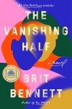 The Vanishing Half: A Novel, Bennett, Brit