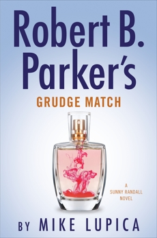 Robert B. Parker's Grudge Match, Lupica, Mike